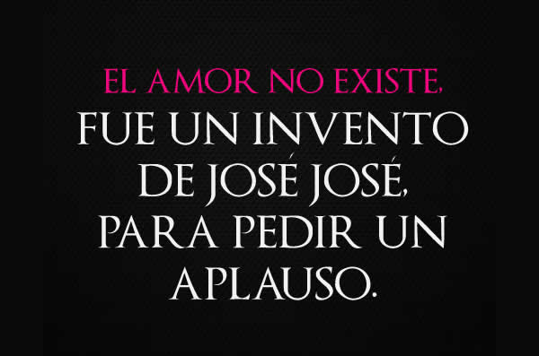 El amor no existe