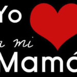 Feliz Dia de la Madre: Frases para mama