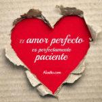 El amor perfecto no existe o si