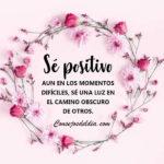Frases: Ser positivo en los momentos mas dificiles