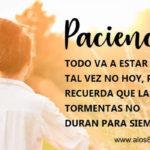Frases lindas con mensajes de Paciencia en la vida