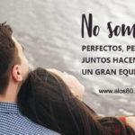 Frases con Fotos: No somos Perfectos