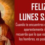 Frases lindas con fotos: Lunes Santo