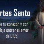 Imagenes con Frases: Feliz Martes Santo