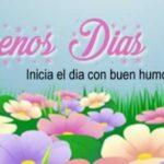 Imagenes lindas de Buenos Dias con frases