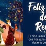 Feliz dia de Reyes 2021 con imagenes y frases