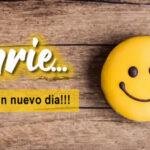 Frases bonitas: Un Nuevo dia empieza sonrie