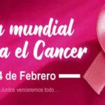 4 de Febrero: Dia Mundial contra el Cancer 2021