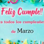 Feliz Marzo y Feliz cumpleaños con frases