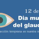 12 de Marzo Dia mundial del Glaucoma