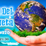 27 de Marzo: Hora del Planeta 2021