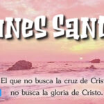 Semana Santa: Lunes Santo con frases
