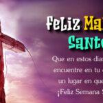 Feliz Martes Santo: Semana santa con frases