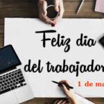 Feliz dia del Trabajo 2021 con imagenes y frases