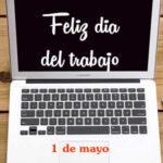 Frases del Dia del Trabajo con imagenes