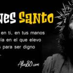 Viernes Santo: Semana Santa 2021 con Frases