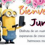 Bienvenido mes de Junio 2021 con frases lindas