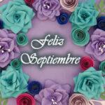 Feliz Septiembre con imagenes y frases lindas